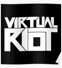Virtual Riot Poster