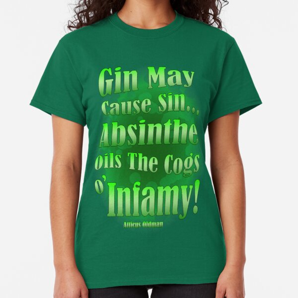 Gin May Cause Sin... Classic T-Shirt