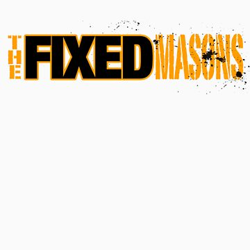 The Fixed Masons by jodie2point0