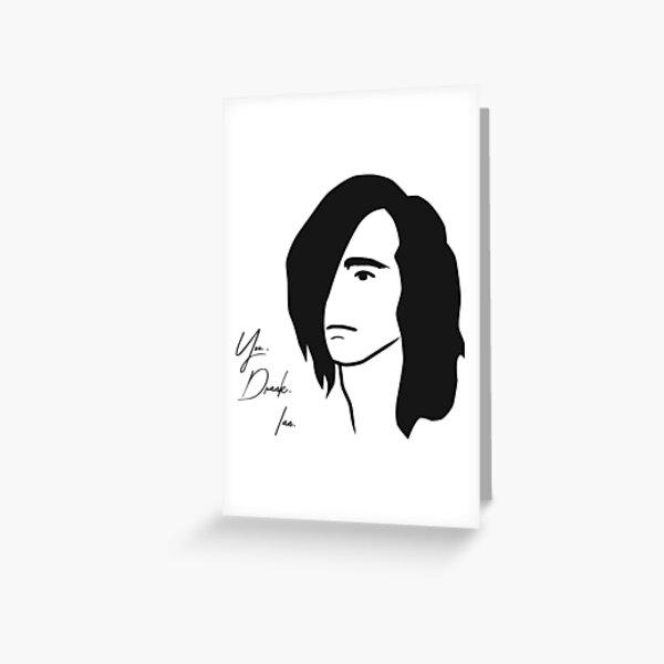 You. Drank. Ian Greeting Card