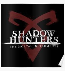 Shadowhunters The Mortal Instruments Poster