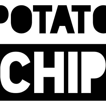 Potato Chip by qqqueiru
