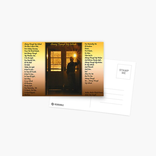 Shining Through My Solitude Version 1 Postcard