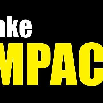 Make Impact by bangunsubur