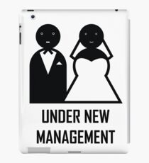 Under New Management. Married. Wedding Gift for the groom iPad Case/Skin
