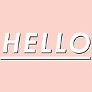 Hello by meandthemoon