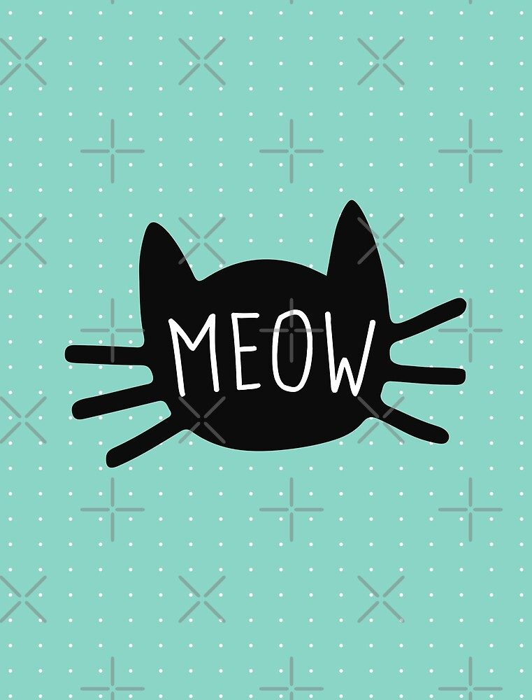 Meow by meandthemoon