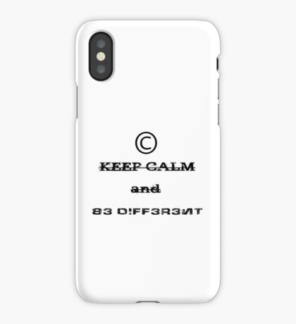 Keep Calm And BE DIFFERENT! iPhone Case/Skin
