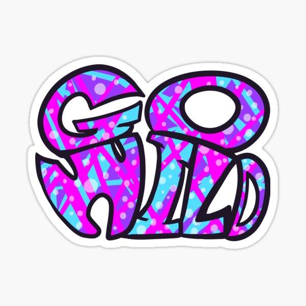 Go wild- Neon version Sticker