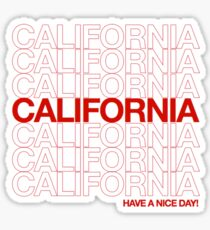 have a nice day, CA! Sticker
