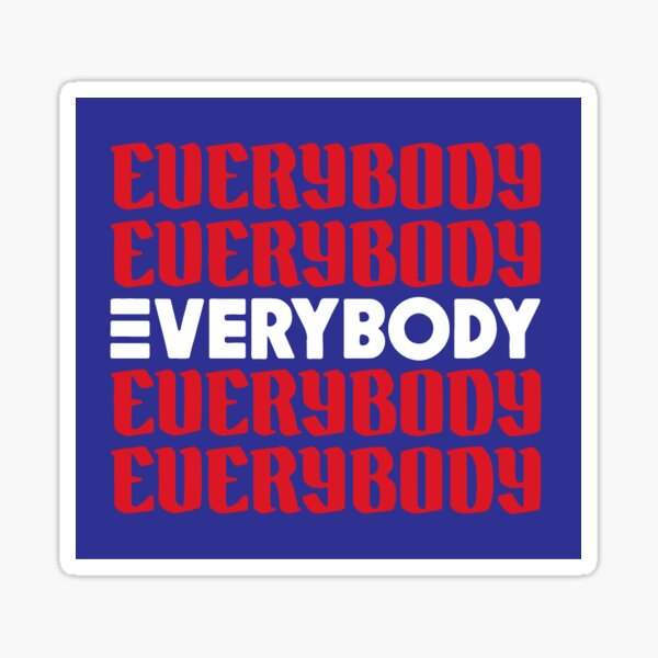 Everybody Sticker