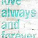 Love always and forever by Spencer Tymchak