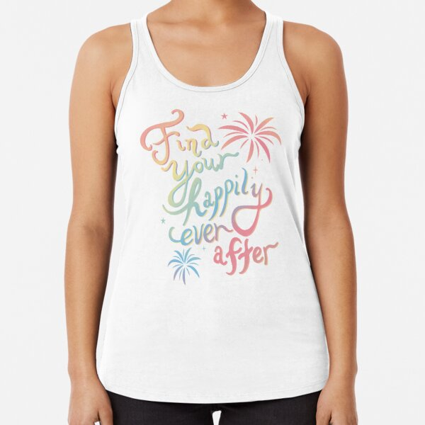 Find Your Happily Ever After Racerback Tank Top
