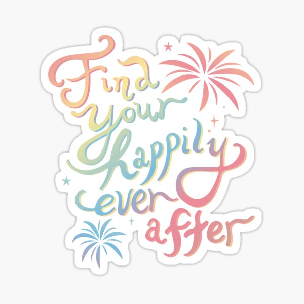 Find Your Happily Ever After Sticker