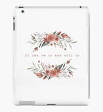 Only Us iPad Case/Skin