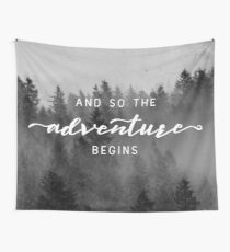 And So The Adventure Begins - Early Winter Wall Tapestry