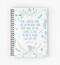 Isaiah 41:13 Spiral Notebook