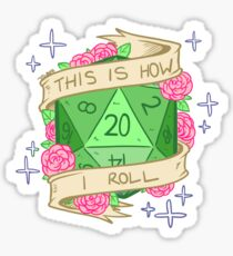 D20 - This is How I Roll Sticker
