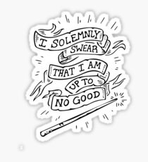 I Solemly Swear That I am Up to No Good! Sticker