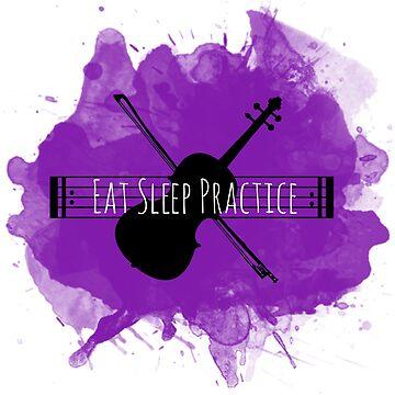 Eat Sleep Practice Repeat: Violin by dweebcocreation