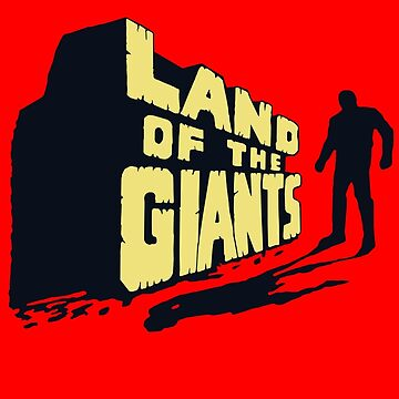 Land Of The Giants Shirt by TV-Eye-On-Me