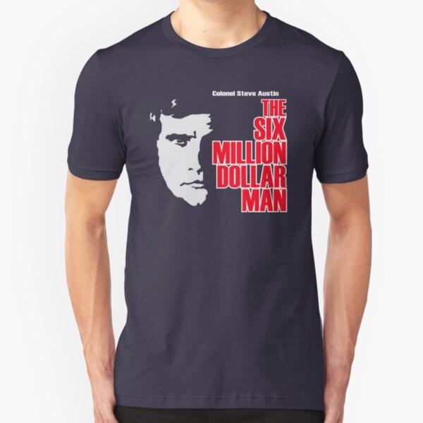 Six Million Dollar Man Shirt Slim Fit T-Shirt