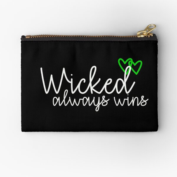Wicked always wins Zipper Pouch