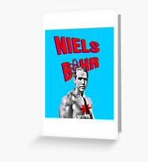 Niels Bohr Superhero Greeting Card