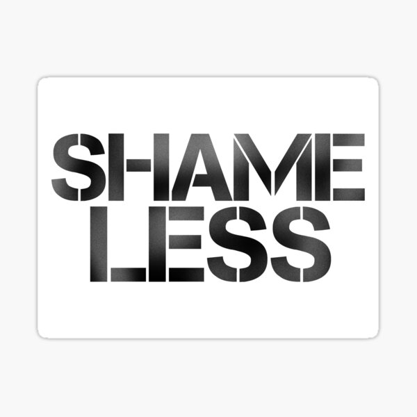 SHAME LESS (black, stickers and cards) Sticker