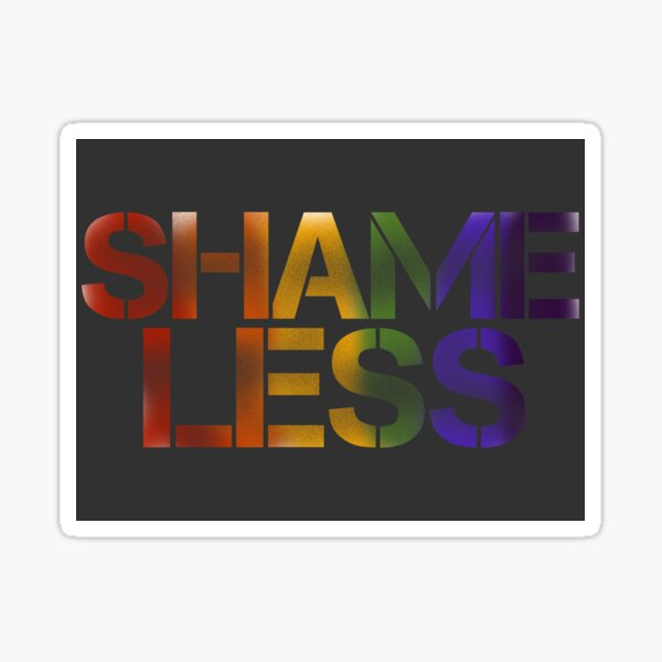 SHAME LESS (pride, stickers and cards) Sticker