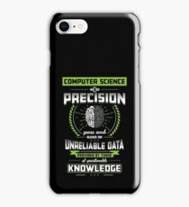 Computer Science We Do Precision Guesswork iPhone Case/Skin