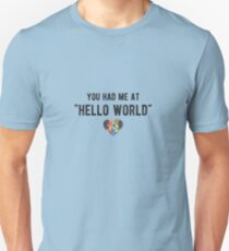 "You had me at ""HELLO WORLD"" - Funny Programming Jokes - Light Color T-Shirt"