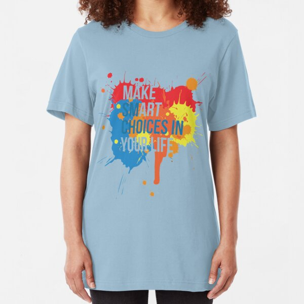 Make Art Your Life Slim Fit T-Shirt