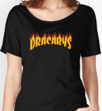 Dracarys - Game of thrones Parody Women's Relaxed Fit T-Shirt