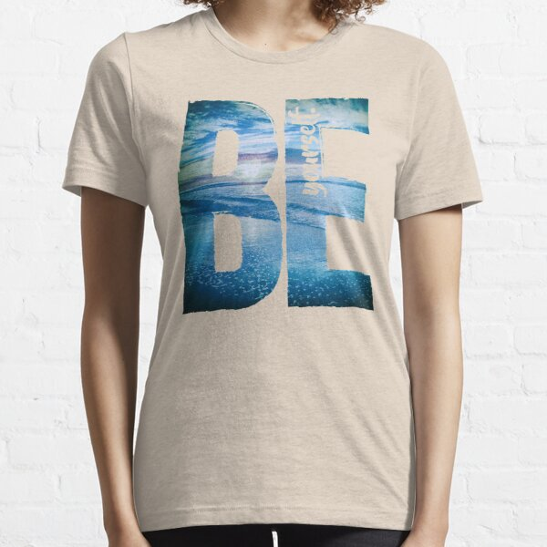 Be Yourself Essential T-Shirt