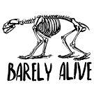 Barely Alive by Andreea Butiu
