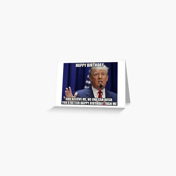 Mème joyeux anniversaire de Donald Trump Carte de vœux