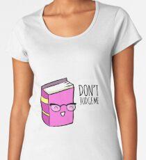 No Judging! Women's Premium T-Shirt