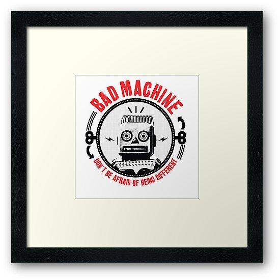 BAD MACHINE by sotos anagnos