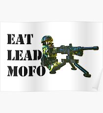 Eat Lead MOFO! Poster