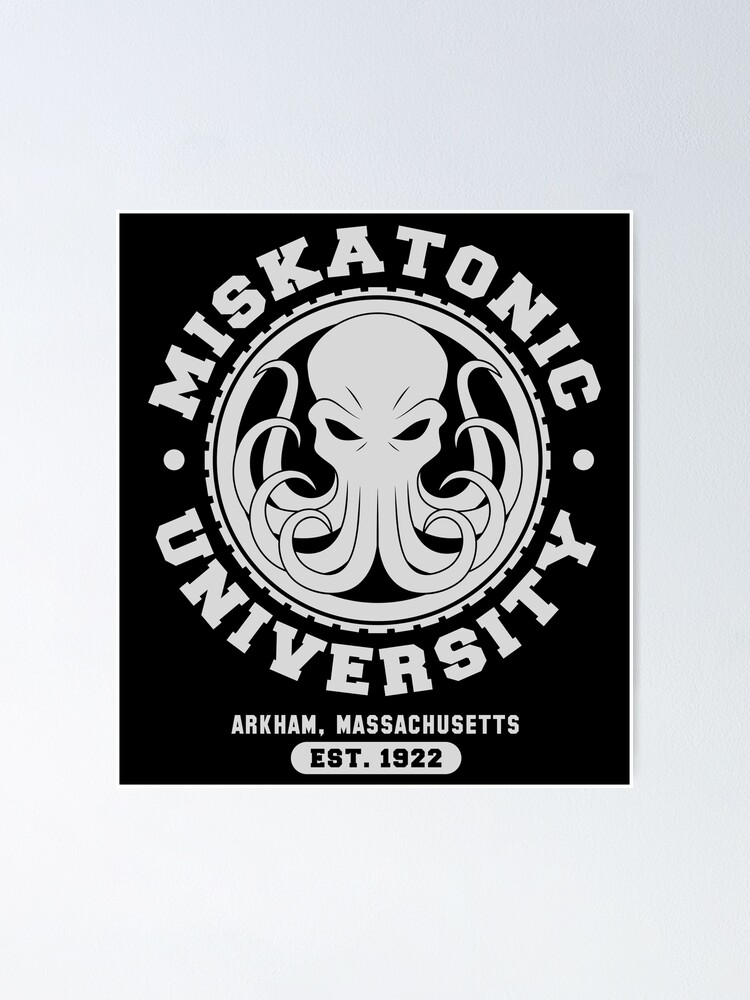Alternate view of Miskatonic University Poster