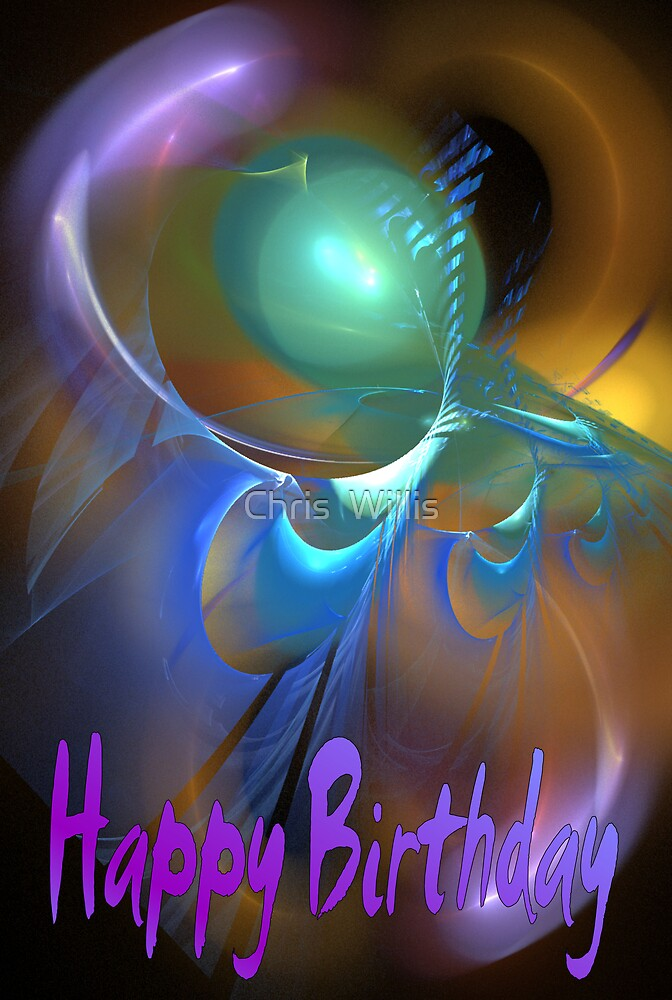 Happy Birthday by Chris  Willis