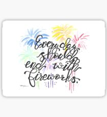 End with fireworks Sticker