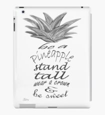 Be a Pineapple iPad Case/Skin