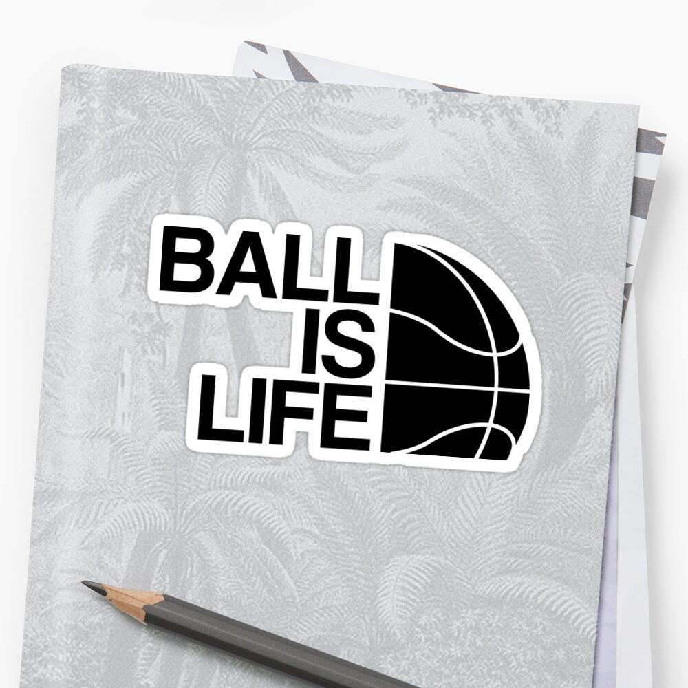 Ball is Life 4 by SaturdayAC
