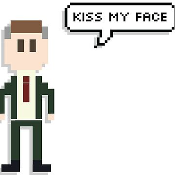 Alan Partridge 8-Bit Kiss My Face Quote Merchandise  by tellytee