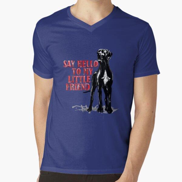 Say Hello to my little Great Dane friend T-Shirt mit V-Ausschnitt