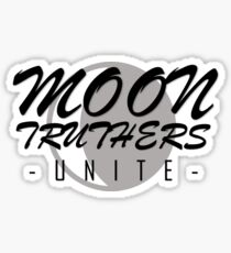 Moon Truthers Unite (inspired by jacksfilms) Sticker
