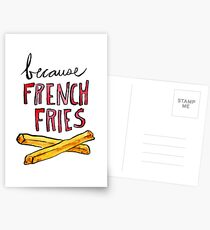 Because French Fries Postcards