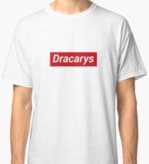 Dracarys Classic T-Shirt
